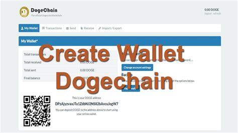 create wallet dogecoin  dogechain  youtube