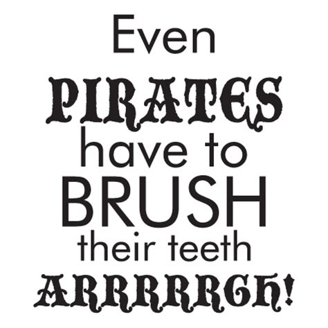 pirates brush teeth arrrrgh wall quotes decal wallquotescom