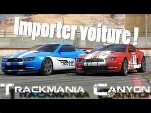 Importer Une Voiture D Allemagne : comment importer une voiture dans trackmania canyon asurekazani ~ Gottalentnigeria.com Avis de Voitures