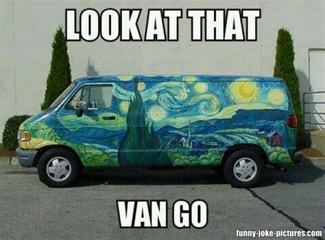 Van Meme - look at that van gogh meme funny joke pictures