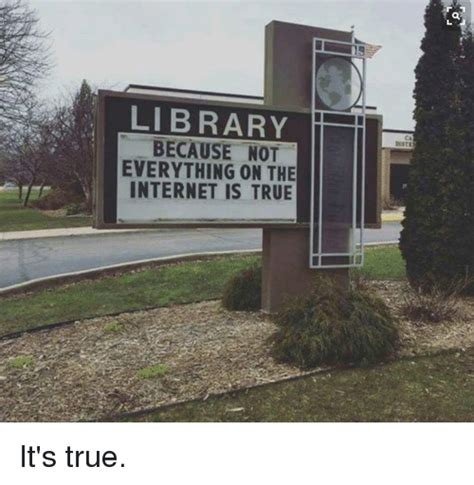 Everything On The Internet Is True Meme - 25 best memes about everything on the internet is true everything on the internet is true memes