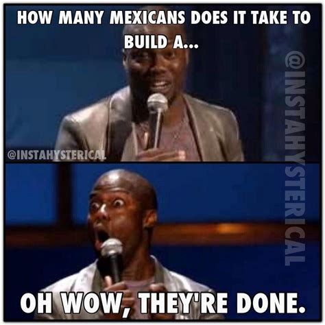 Racist Mexican Memes - racist mexican quotes funny quotesgram