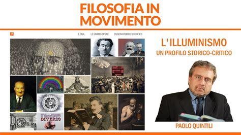illuminismo contesto storico paolo quintili l illuminismo un profilo storico critico