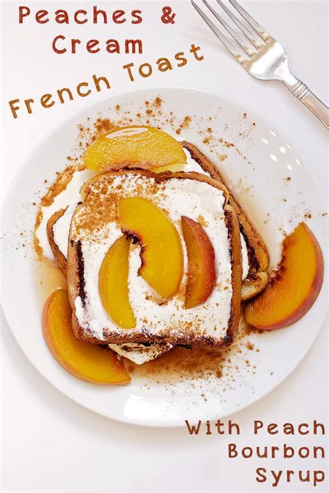Peaches Cream French Toast Britnell