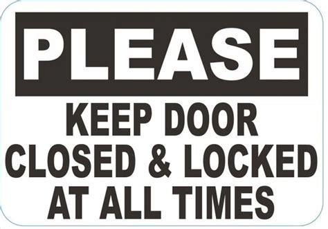 Always Close And Lock The Door Sign (aluminum