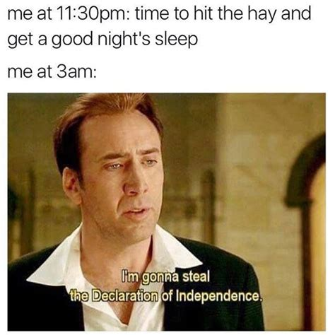 Meme Sleep - here we are with a couple of sleep memes for all the night owls out there tell me nothing