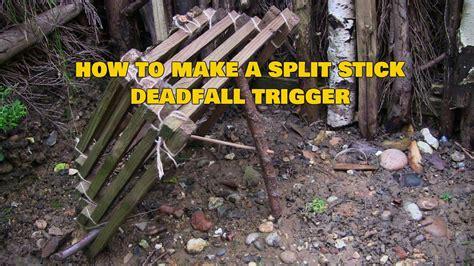 split stick deadfall trap trigger youtube