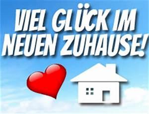 Glückwünsche Zum Eigenen Haus : gl ckw nsche mit spr chen und bildern ~ Lizthompson.info Haus und Dekorationen