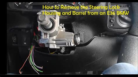 remove  steering lock housing  barrel