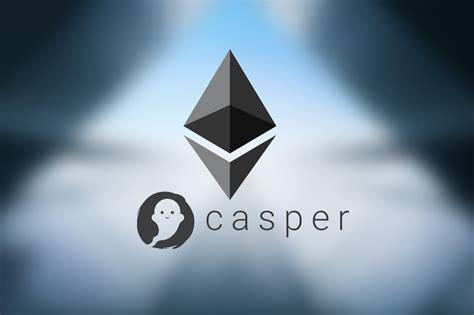 beginners guide  ethereum casper hardfork