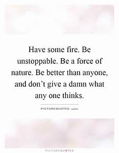 Unstoppable Quotes & Sayings   Unstoppable Picture Quotes