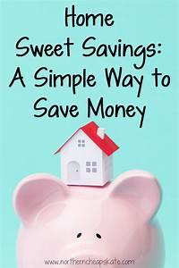 Home Sweet Savings: A Simple Way to Save Money