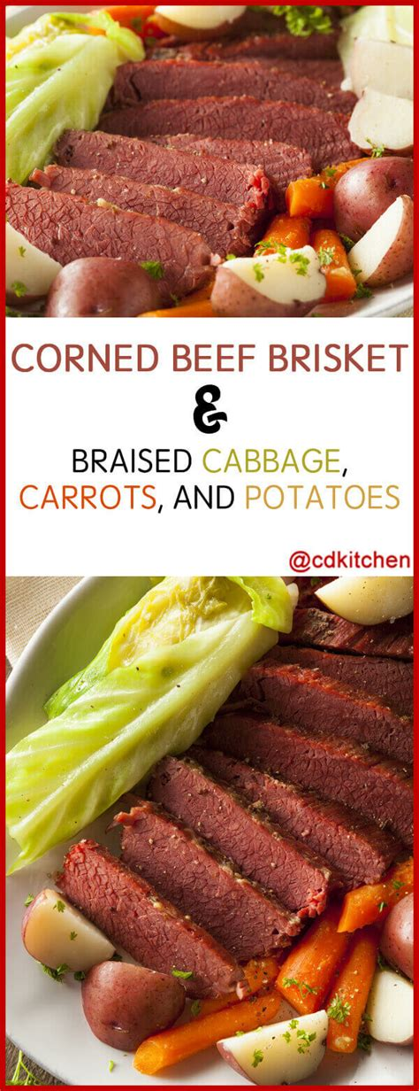 I have altered the recipe to make it easier and tastier. Corned Beef Brisket & Braised Cabbage, Carrots And ...