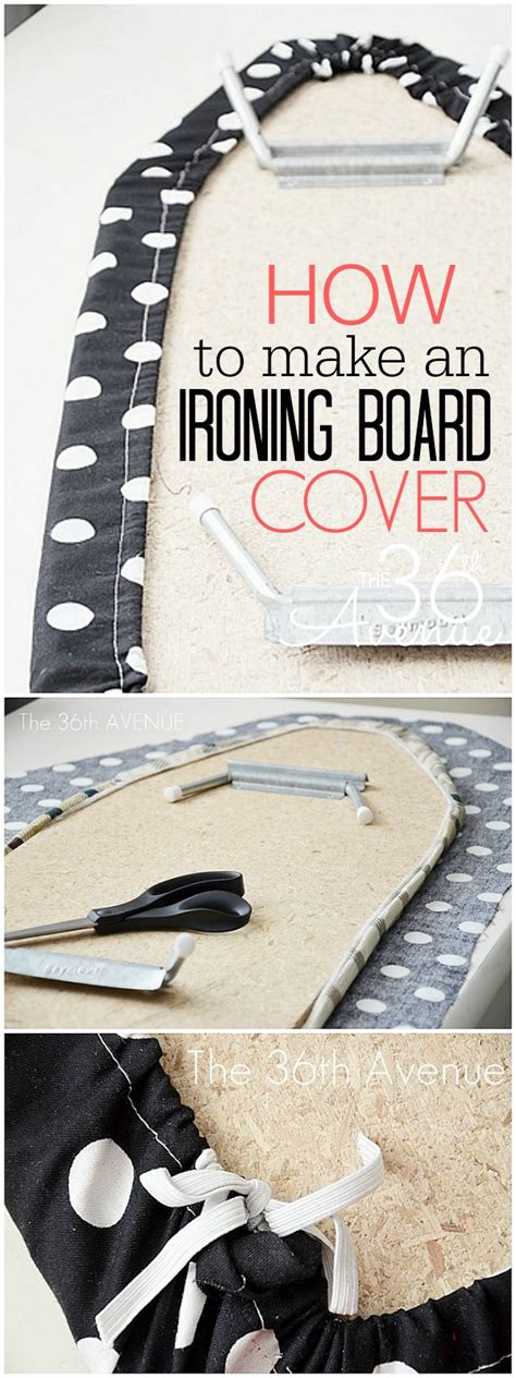 How To Make Cover by How To Make An Ironing Board Cover The 36th Avenue