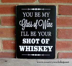 Whiskey Wine Sign Wedding Valentine Love Funny Wall Decor
