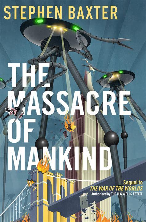 review   massacre  mankind  stephen baxter