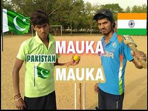 Mauka Mauka {India vs Pakistan} ||LAUGHROCH Comedy|| - YouTube