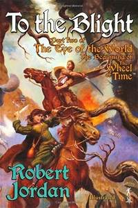 To The Blight: The Eye of the World, part 2 (Wheel of Time ...
