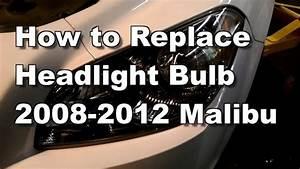 2011 Chevy Malibu Headlight Replacement