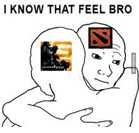 I Know That Feel Bro Meme - i know that feel bro counter stain counter trike l gt via ggagcom i know that feel bro meme on