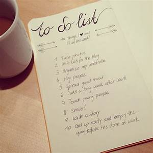 TO DO LIST – 10 THINGS I LOVE