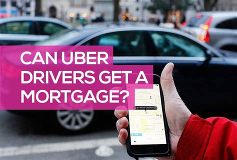 Can Uber Drivers Get A Mortgage? [ How & What You Need To Do ]