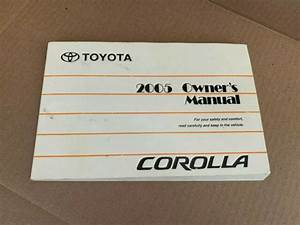 Used 2005 Toyota Corolla Owners Manual