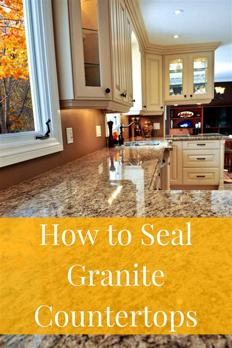 What Do You Seal Granite Countertops With - best 25 sealing granite countertops ideas on
