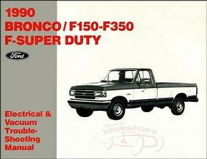 1986 Ford Bronco F150 F350 Truck Electrical Wiring