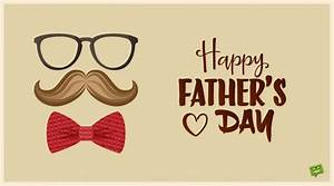 Father's Day Wishes | A Day to Honor Dad