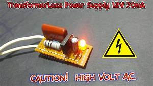 How To Make A Transformerless Power Supply 220v  12v