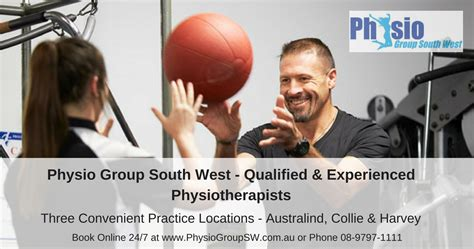 Physio Group South West - Ph: 08-9797-1111 or Book Online 24/7