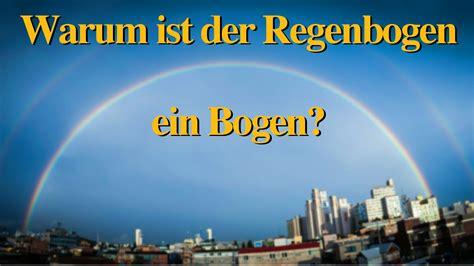 Warum Ist Der Regenbogen Ein Bogen?  Quickinfo #14 Youtube