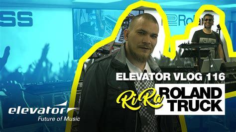 Ri Ra Roland Truck (elevator Vlog 116 Deutsch) Youtube