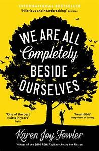We Are All pletely Beside Ourselves  Karen Joy Fowler  9781846689666  Allen & Unwin
