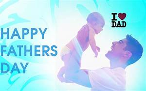 When Is Fathers Day In India 2018, Father's Day Date 2018 ...