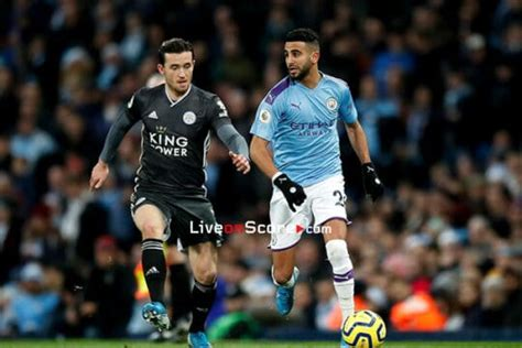 Leicester vs Manchester City Preview and Prediction Live ...