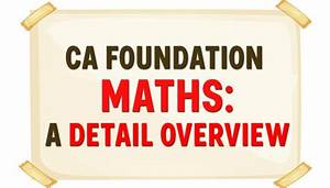 Ca Foundation Maths  Alll Information