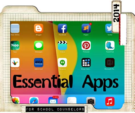ipad essential apps  school counselors