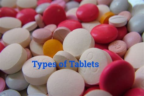Types Of Pharmacy by 9 Types Of Tablets In Pharmacy Their Design Uses