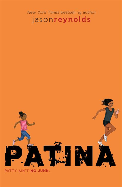 Patina | Book by Jason Reynolds | Official Publisher Page ...
