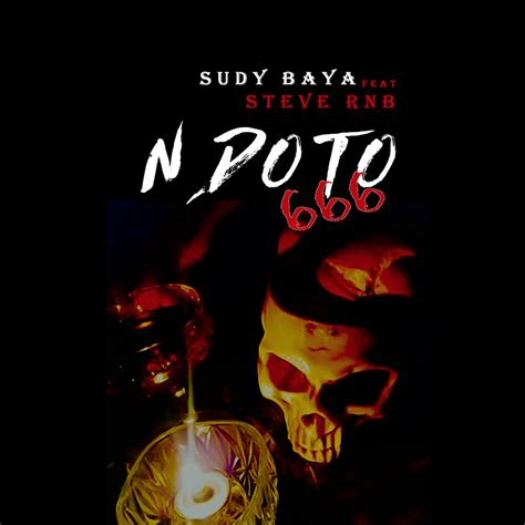 A music promotional and entertainment blog. DOWNLOAD MP3: Sudy BAYA Ft. Steve RNB - Ndoto 666 - Ghafla!