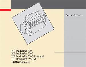 Hp Designjet 700  750c  750cm Plotters Service Manual