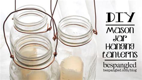 how to make a hanging l diy how to make a hanging mason jar lantern
