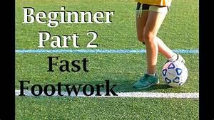 Fast Feet Beginner Soccer Drills  Part 2