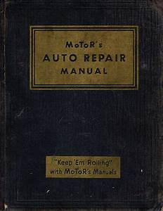 Motor U0026 39 S Auto Repair Manual Thirteenth Edition 1950 By Harold F Blanchard - Hardcover