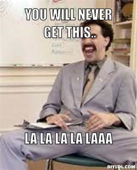 Borat Memes - the gallery for gt borat meme