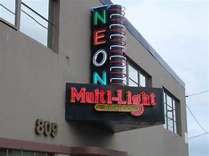 Multi Light Sign Co Portland Oregon Neon Signs on
