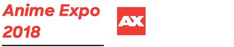 Anime Expo Ticketed Events Anime Expo 2018 Registration Registration Los Angeles