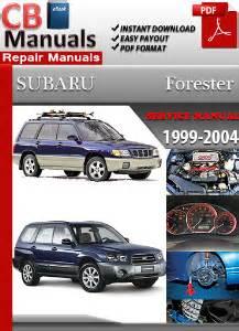 service manuals schematics 1999 subaru forester user handbook subaru forester 1999 2004 service manual download technical repair manuals
